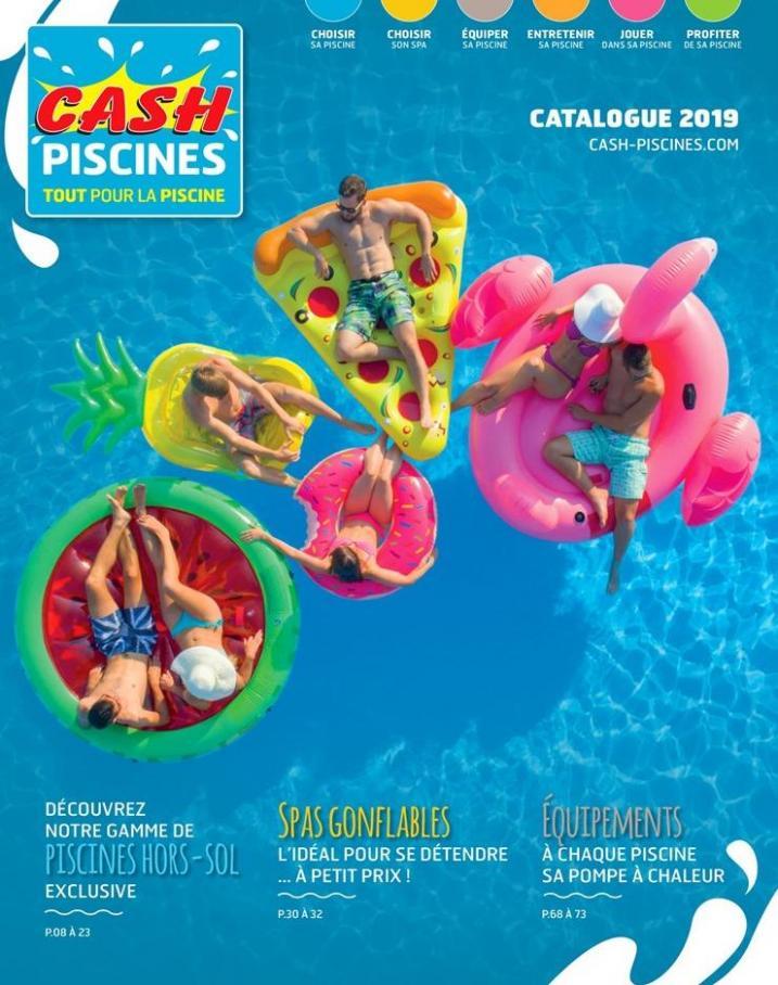 Catalogue 2019 . Cash Piscines (2019-12-31-2019-12-31)