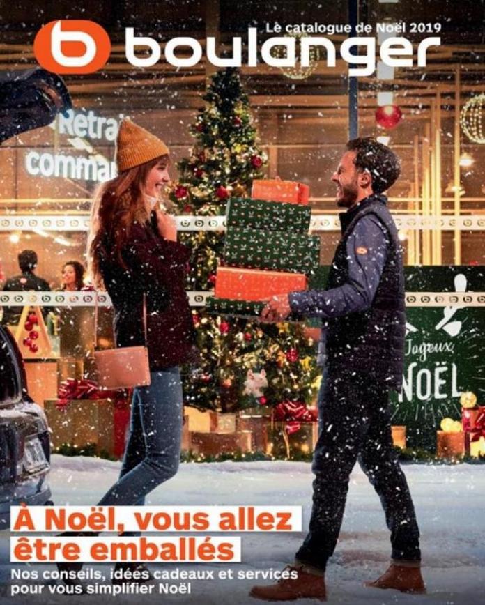 Le catalogue de Noël 2019 . Boulanger (2020-01-05-2020-01-05)