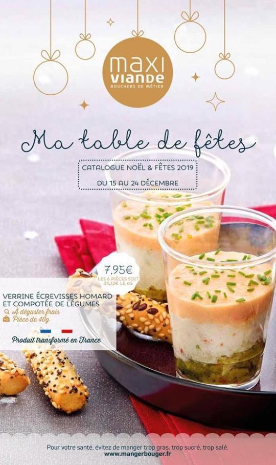 Ma table de fêtes . Maxi Viande (2019-12-24-2019-12-24)