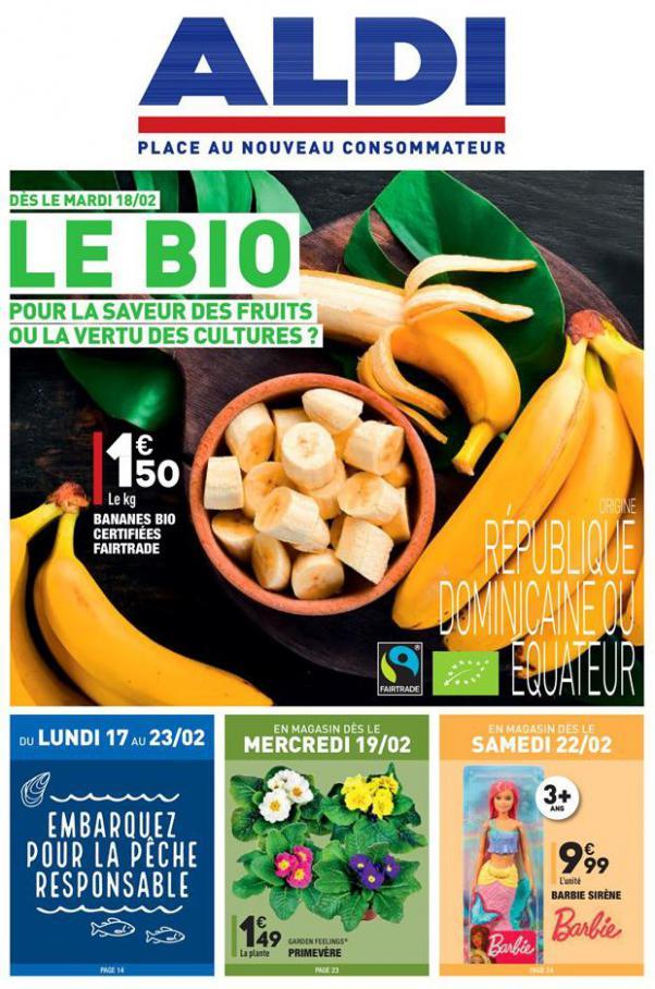 Le BIO, pour la saveur des fruits ou la vertu des cultures . Aldi (2020-02-24-2020-02-24)
