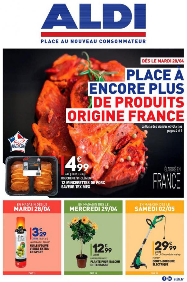 Place à encore plus de produits Origine France . Aldi (2020-05-04-2020-05-04)