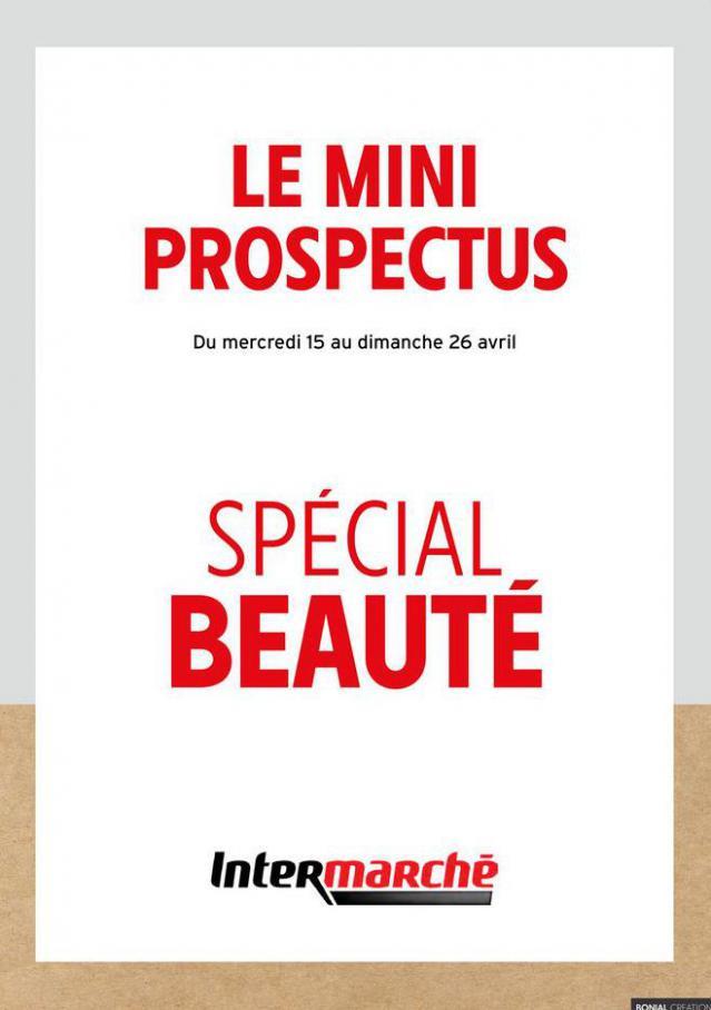 SPÉCIAL BEAUTÉ . Intermarché (2020-04-26-2020-04-26)