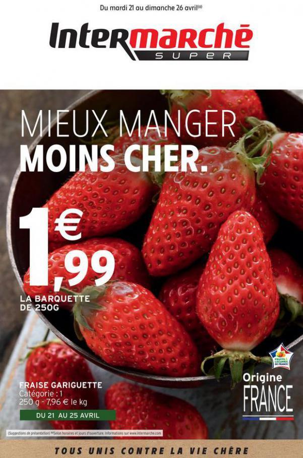 MIEUX MANGER MOINS CHER. . Intermarché (2020-04-26-2020-04-26)