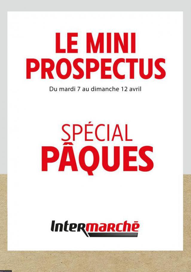 SPÉCIAL PÂQUES . Intermarché (2020-04-12-2020-04-12)