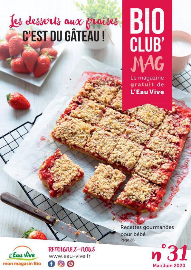 Bio Club Mag  . L'Eau Vive (2020-06-30-2020-06-30)
