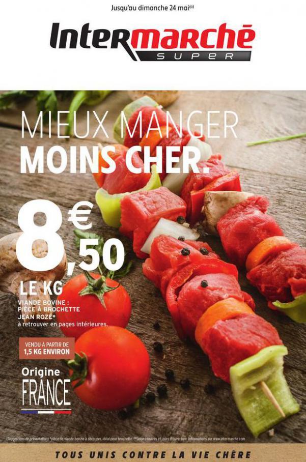 MIEUX MANGER MOINS CHER. . Intermarché (2020-05-24-2020-05-24)