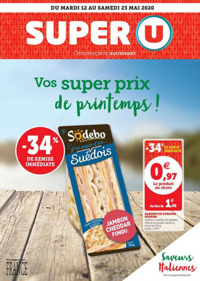VOS SUPER PRIX DE PRINTEMPS ! . Super U (2020-05-23-2020-05-23)