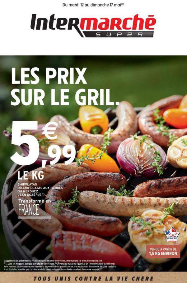 LES PRIX SUR LE GRIL . Intermarché (2020-05-17-2020-05-17)