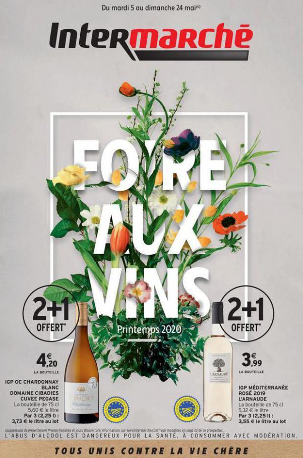 FOIRE AUX VINS . Intermarché (2020-05-24-2020-05-24)