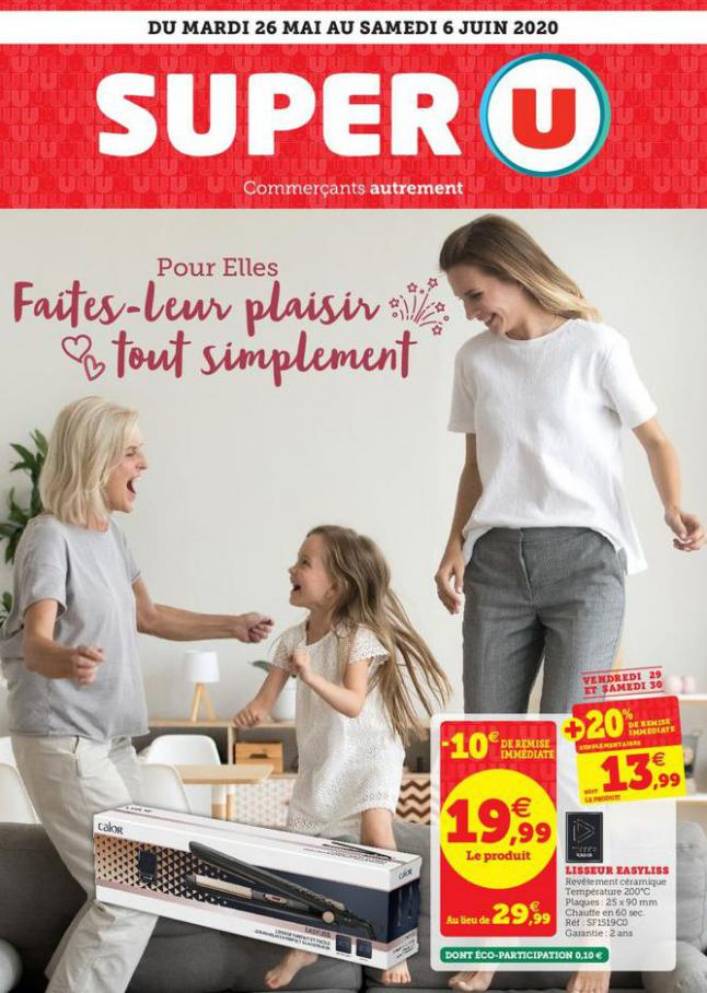Catalogue Super U . Super U (2020-06-06-2020-06-06)