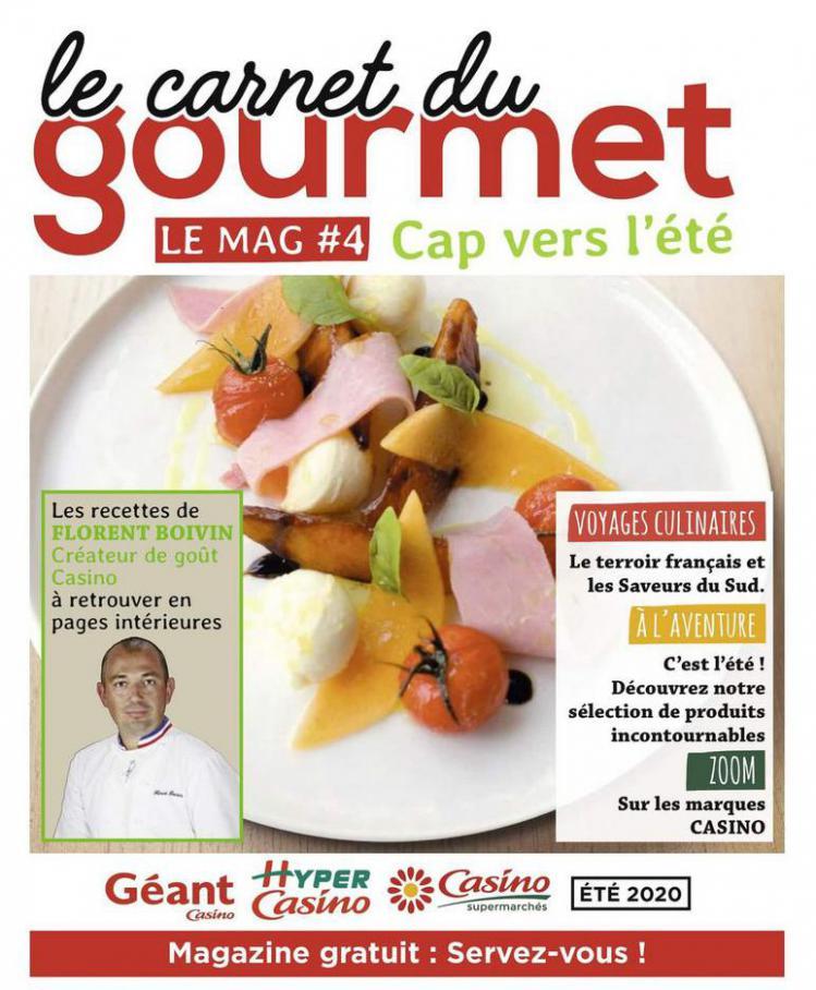 Le carnet du gourmet . Géant Casino (2020-08-31-2020-08-31)