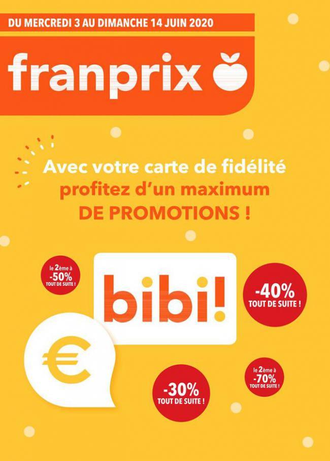 Profitez d'un máximum de promotions! . franprix (2020-06-14-2020-06-14)
