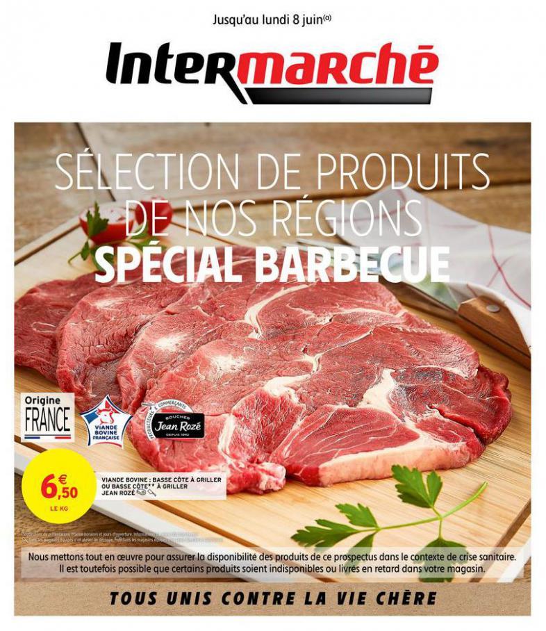SPÉCIAL BARBECUE . Intermarché (2020-06-08-2020-06-08)
