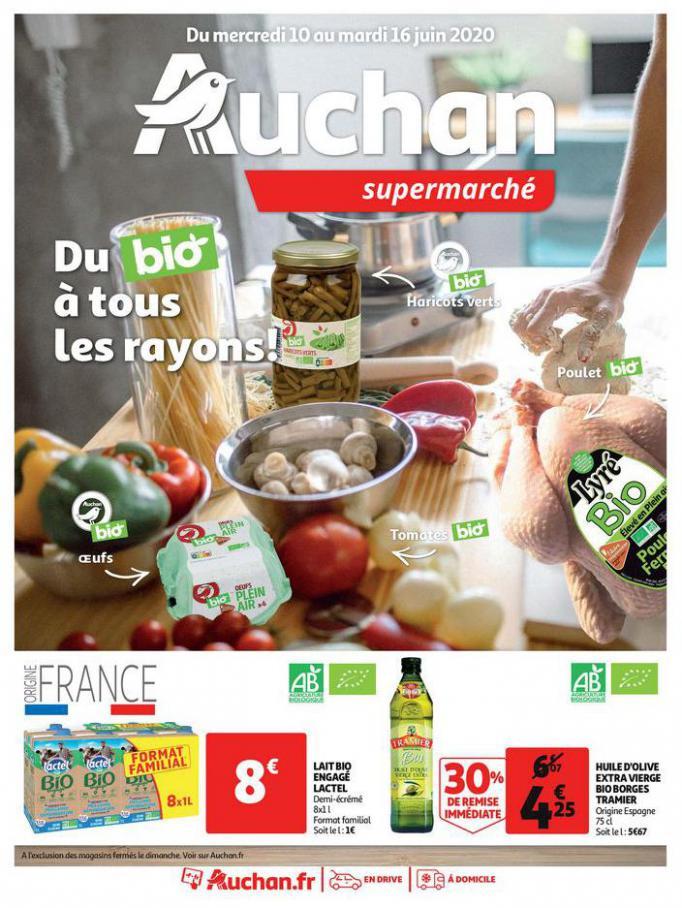 Du bio à tous les rayons !  . Auchan (2020-06-16-2020-06-16)