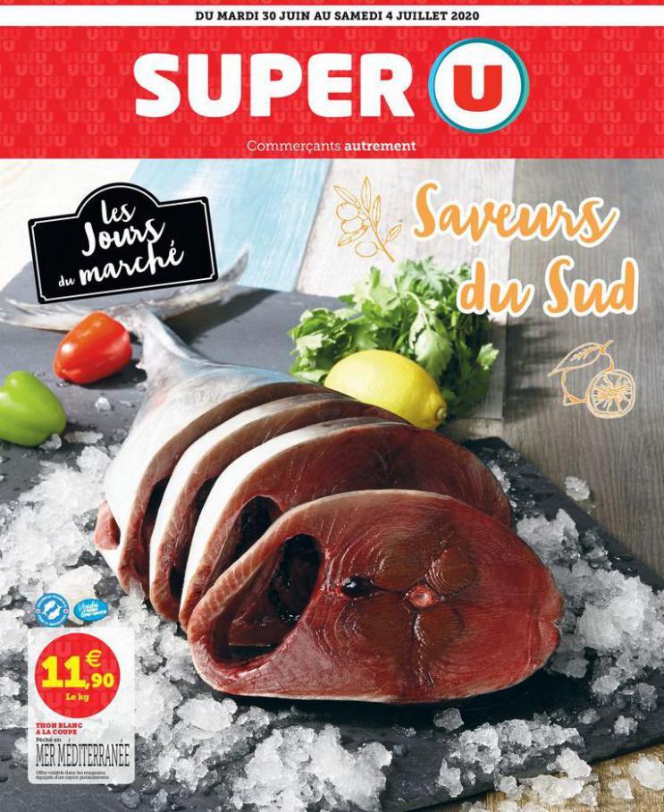 LES JOURS DU MARCHÉ SAVEURS DU SUD . Super U (2020-07-04-2020-07-04)