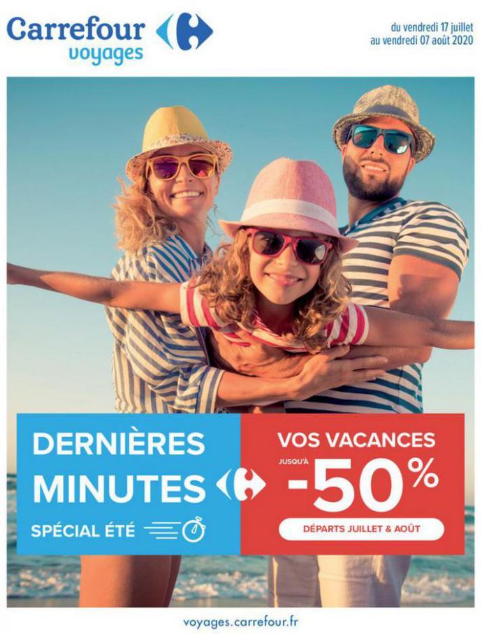 Vos vacances d été . Carrefour (2020-08-07-2020-08-07)