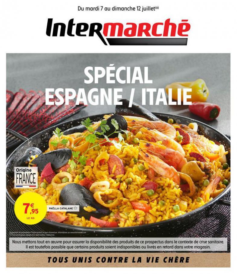 SPÉCIAL ESPAGNE / ITALIE . Intermarché (2020-07-12-2020-07-12)