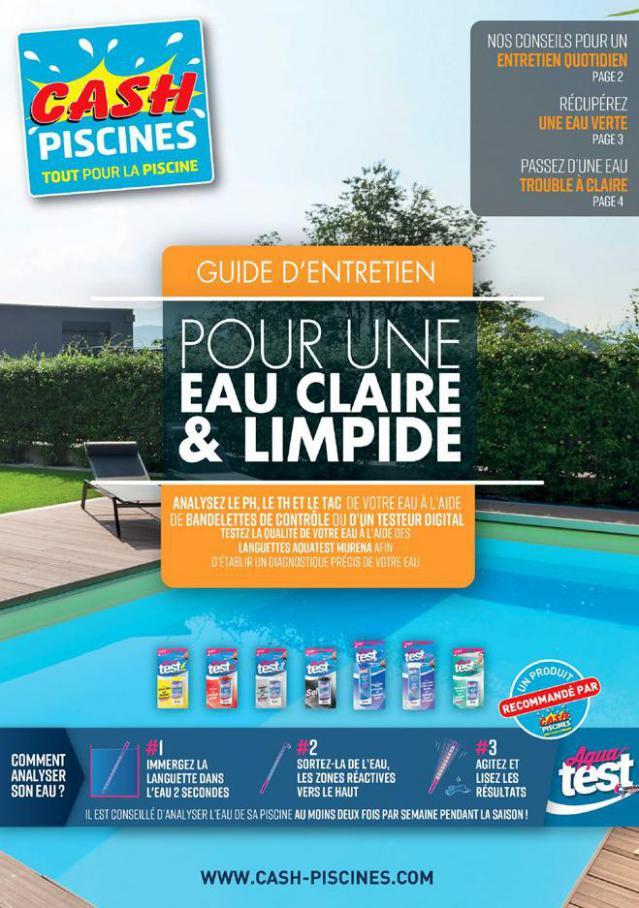 Pour une eau claire & limpide . Cash Piscines (2020-08-31-2020-08-31)