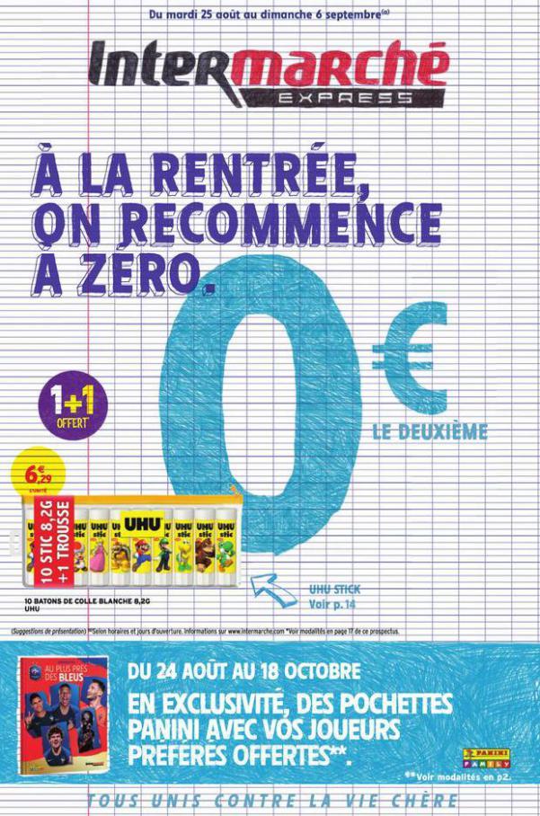À la rentrée, on recommence à zéro . Intermarché Express (2020-09-06-2020-09-06)