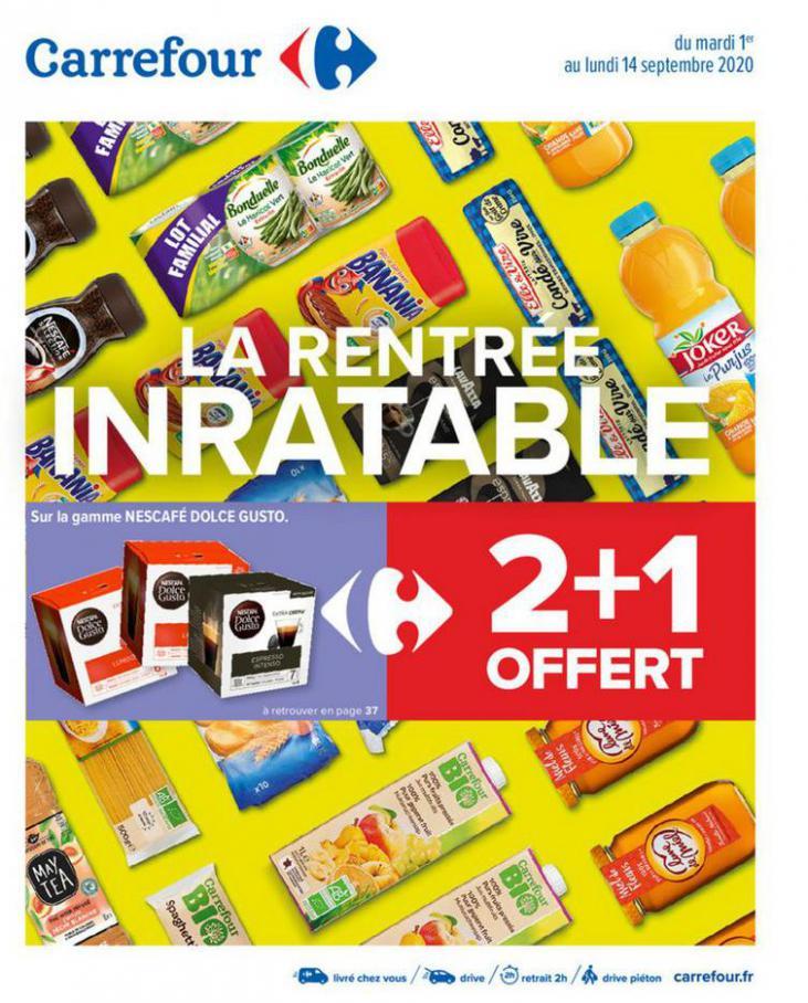 La rentrée inratable septembre . Carrefour (2020-09-14-2020-09-14)