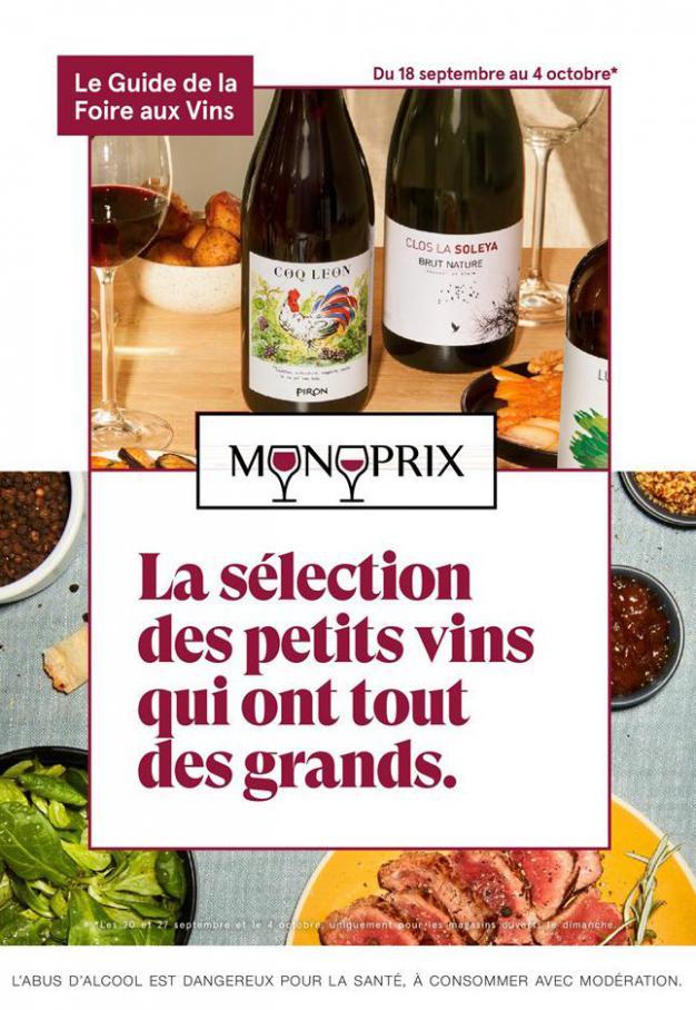 La sélection des petits vins qui ont tout des grands. . Monoprix (2020-10-04-2020-10-04)