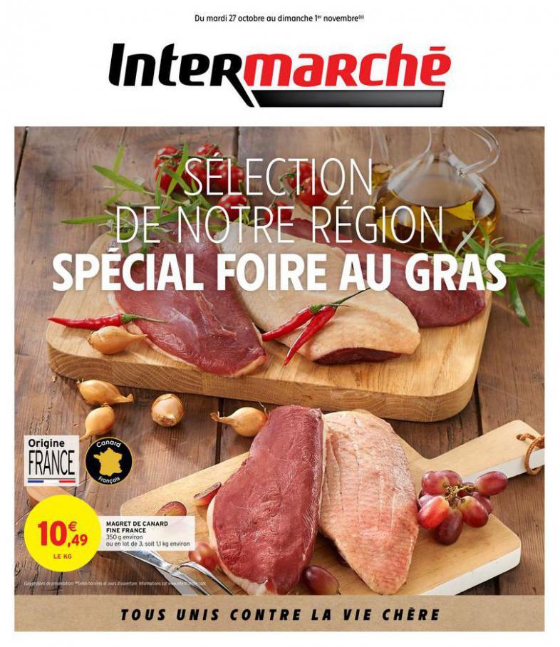SPÉCIAL FOIRE AU GRAS . Intermarché (2020-11-01-2020-11-01)