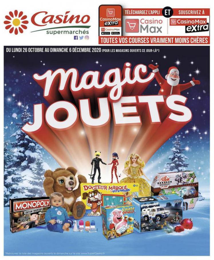 Magic jouets . Casino Supermarchés (2020-12-06-2020-12-06)