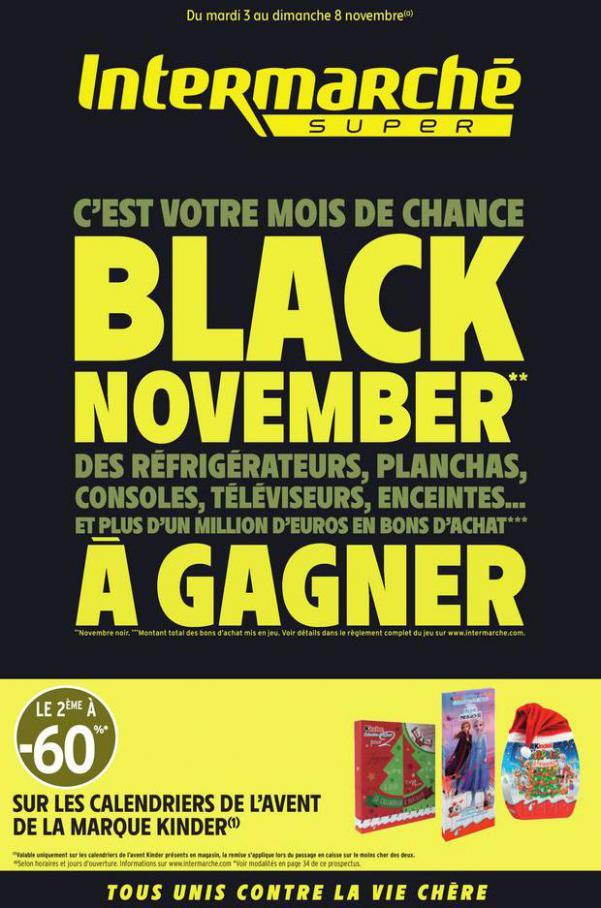 BLACK NOVEMBER . Intermarché (2020-11-08-2020-11-08)