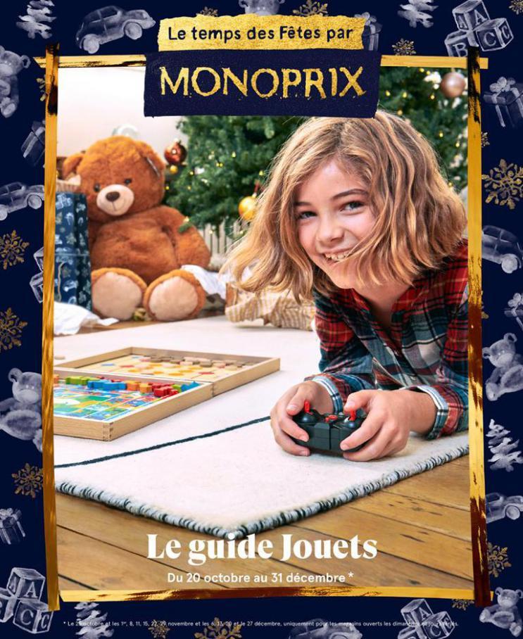 Le guide jouets . Monoprix (2020-12-31-2020-12-31)