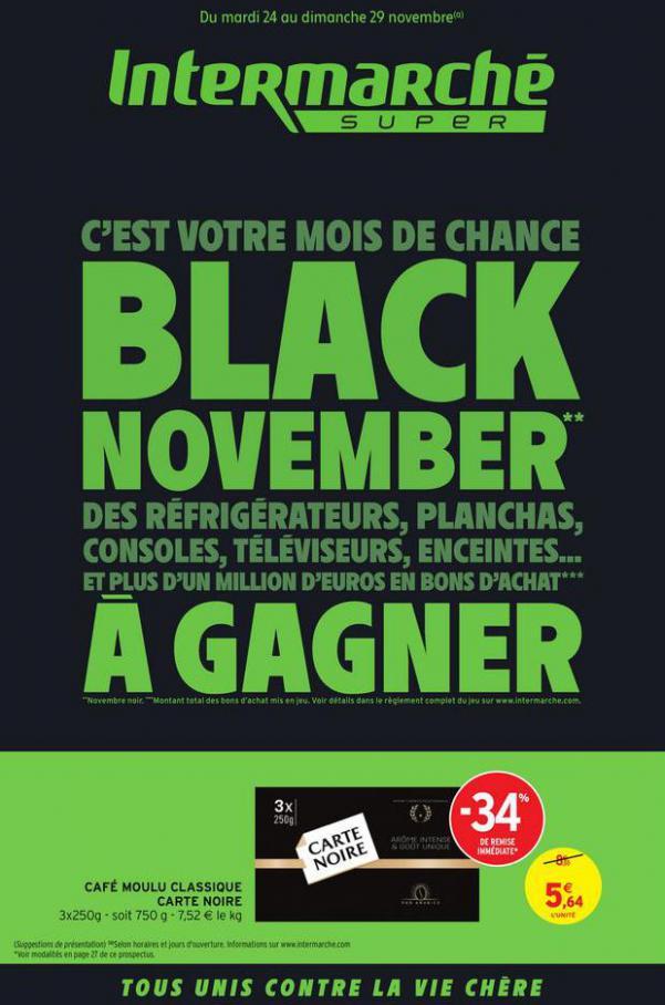 BLACK NOVEMBER . Intermarché (2020-11-29-2020-11-29)
