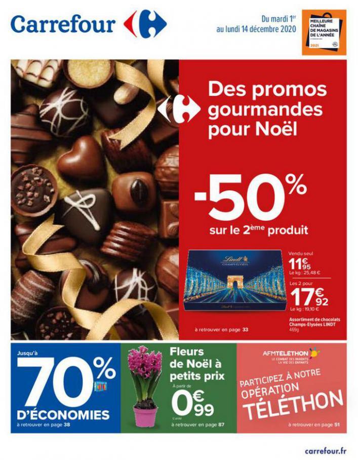 Des promos gourmandes pour Noël . Carrefour (2020-12-14-2020-12-14)