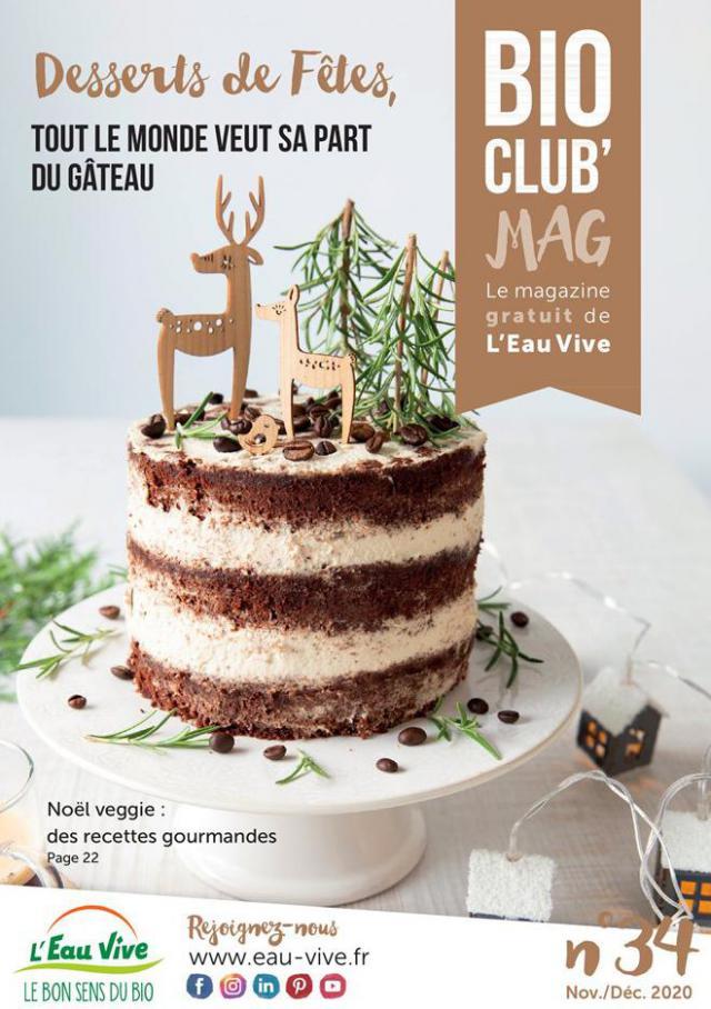 Desserts de Fêtes . L'Eau Vive (2020-12-31-2020-12-31)