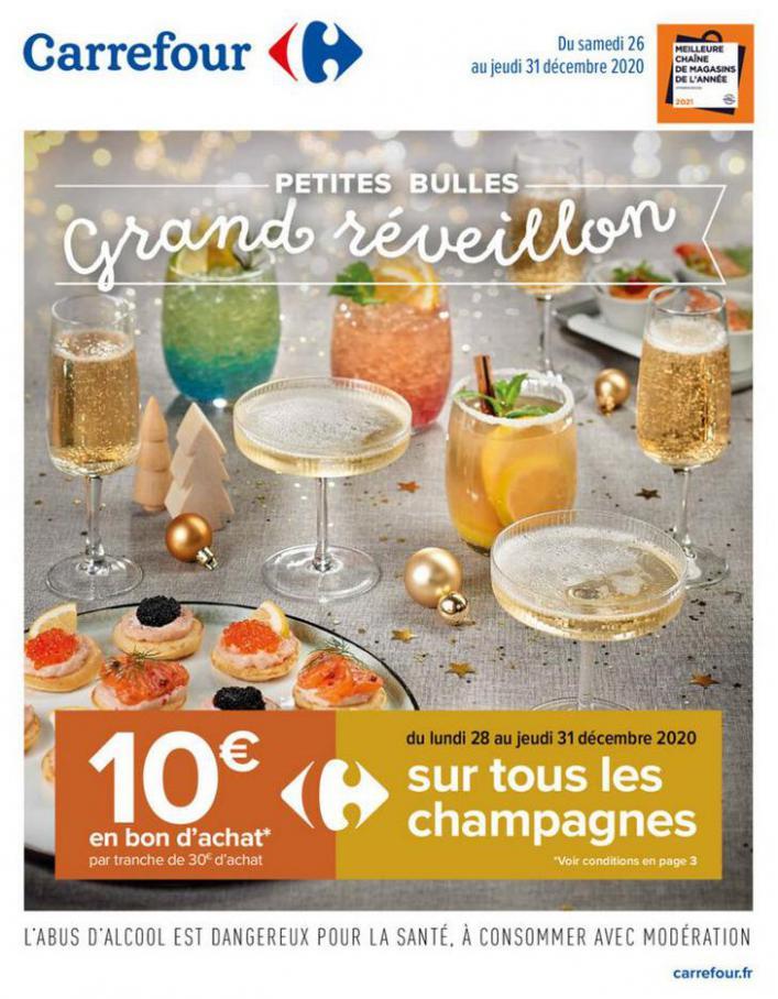 PETITES BULLES, GRAND RÉVEILLON . Carrefour (2020-12-31-2020-12-31)