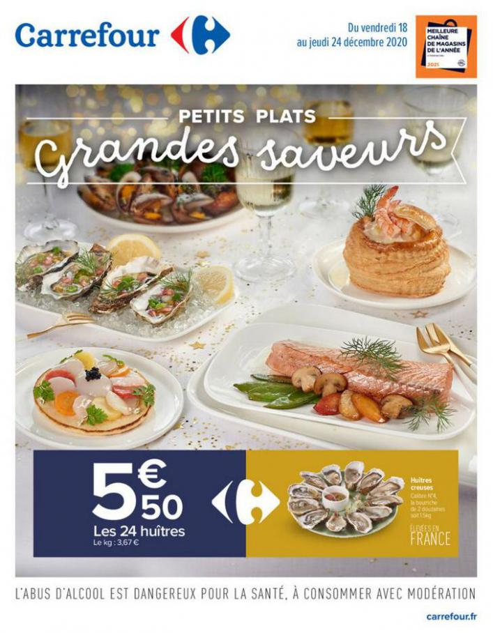 Petits plats Grandes saveurs . Carrefour (2020-12-24-2020-12-24)