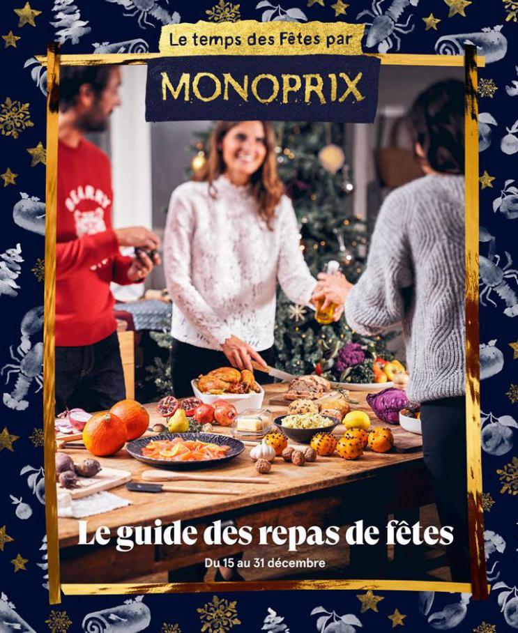 Le guide des repas de fêtes . Monoprix (2020-12-31-2020-12-31)