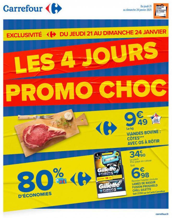 LES 4 JOURS PROMO CHOC  . Carrefour (2021-01-24-2021-01-24)