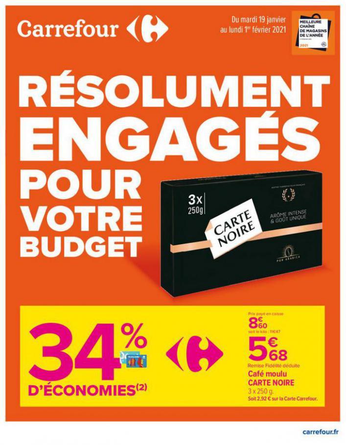 RESOLUMENT ENGAGES POUR VOTRE BUDGET . Carrefour (2021-02-01-2021-02-01)