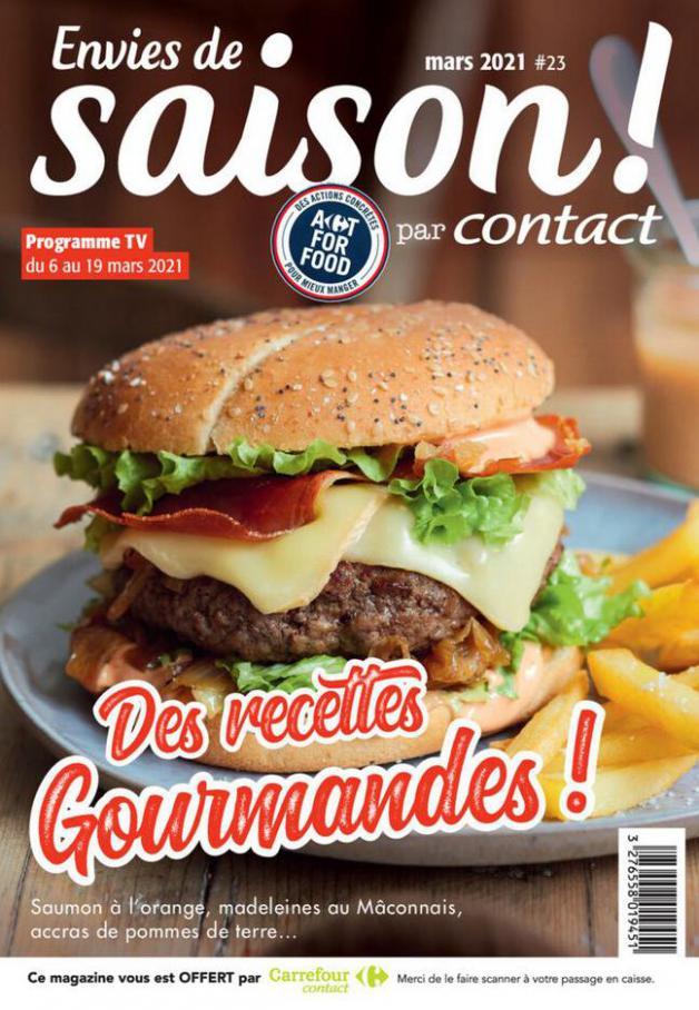Des Recettes Gourmandes ! . Carrefour Contact (2021-03-19-2021-03-19)