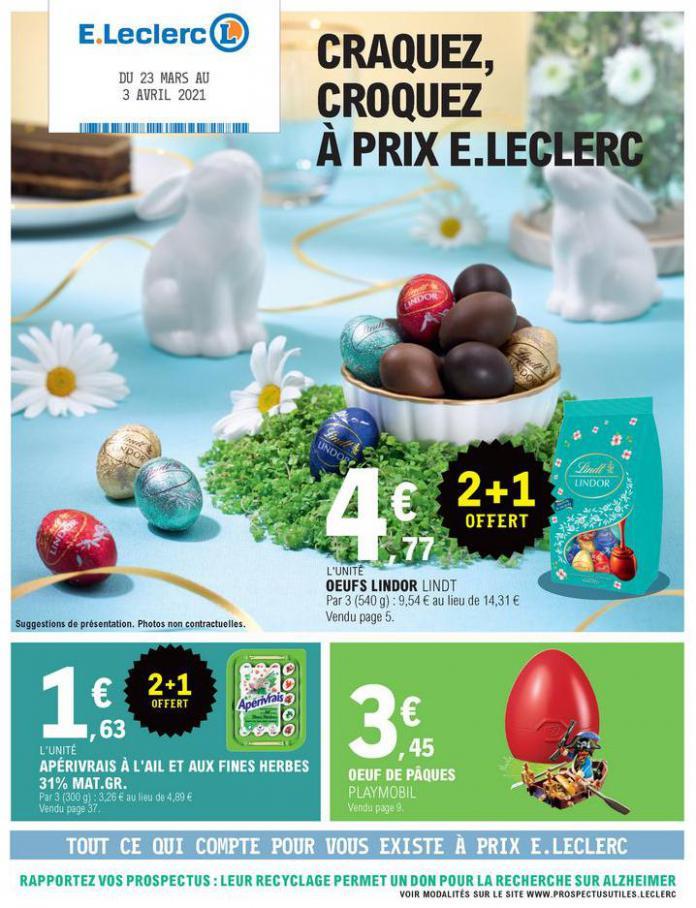 CRAQUEZ, CROQUEZ À PRIX E.LECLERC . E.Leclerc (2021-04-03-2021-04-03)