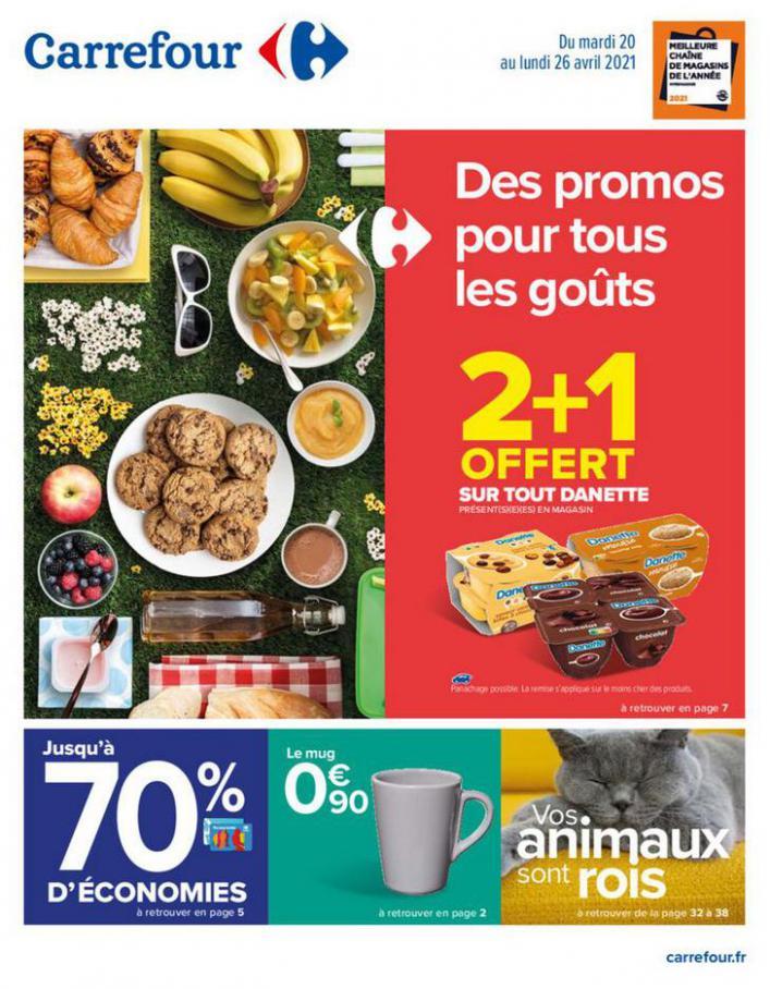 Des promos pour tous les goûts . Carrefour (2021-04-26-2021-04-26)