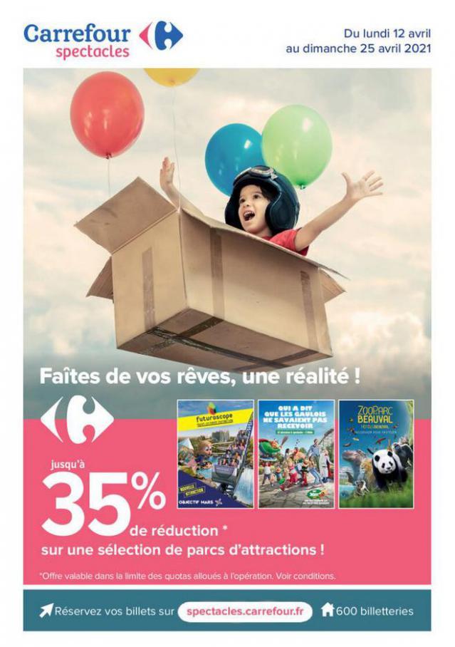 Faites de vos reves, une realite ! . Carrefour (2021-04-25-2021-04-25)