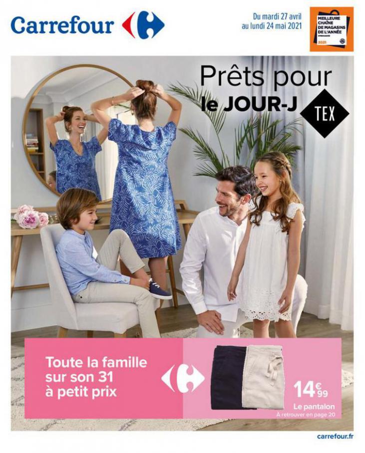 Prêts pour le Jour J . Carrefour (2021-05-24-2021-05-24)