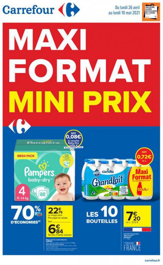 MAXI FORMAT, MINI PRIX  . Carrefour (2021-05-10-2021-05-10)