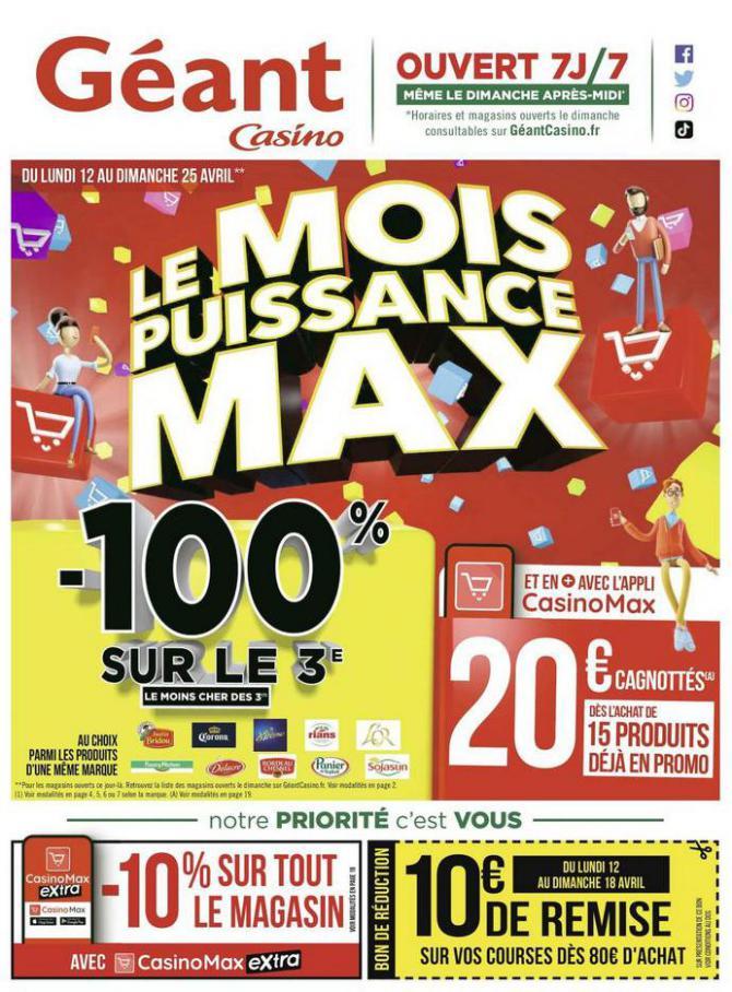 Le mois puissance MAX . Géant Casino (2021-04-25-2021-04-25)