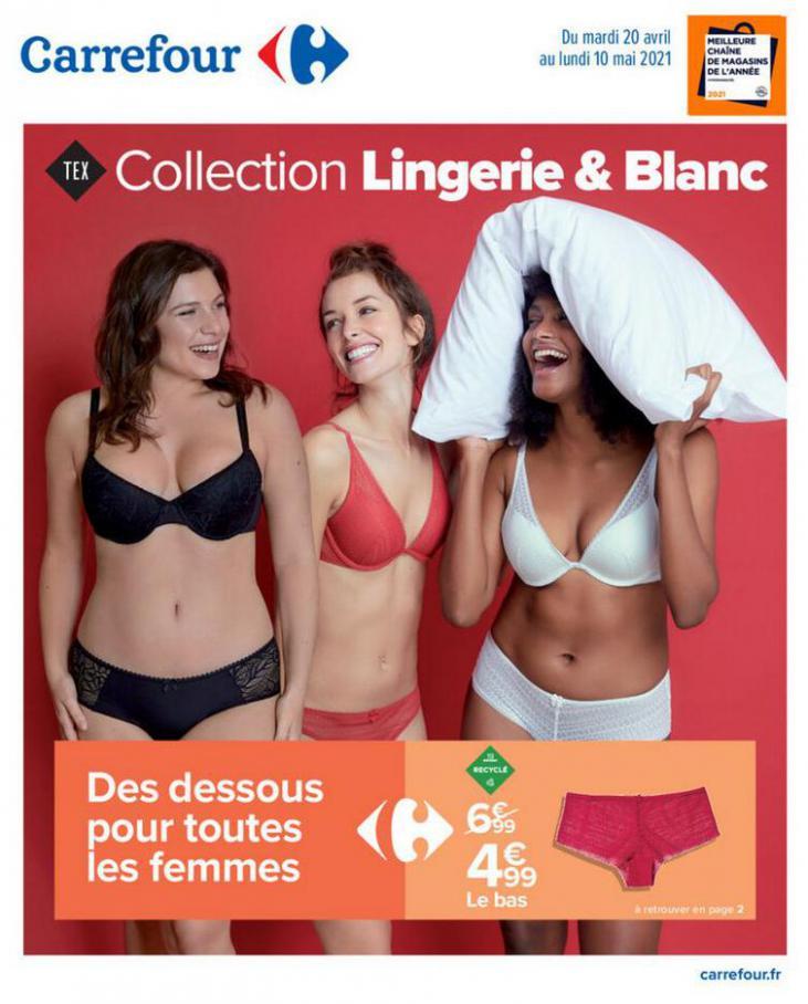 Collection Lingerie & Blanc . Carrefour (2021-05-10-2021-05-10)