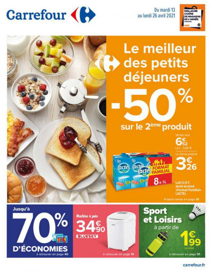 Le meilleur des petits déjeuners . Carrefour (2021-04-26-2021-04-26)