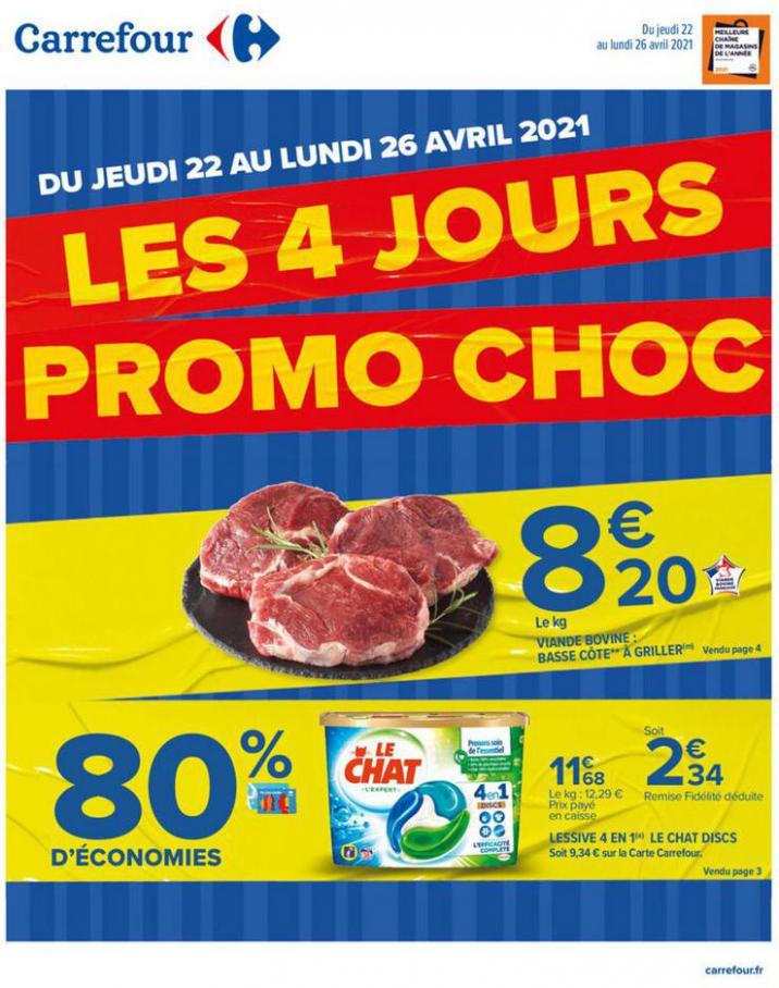 Les 4 jours PROMO CHOC . Carrefour (2021-04-26-2021-04-26)