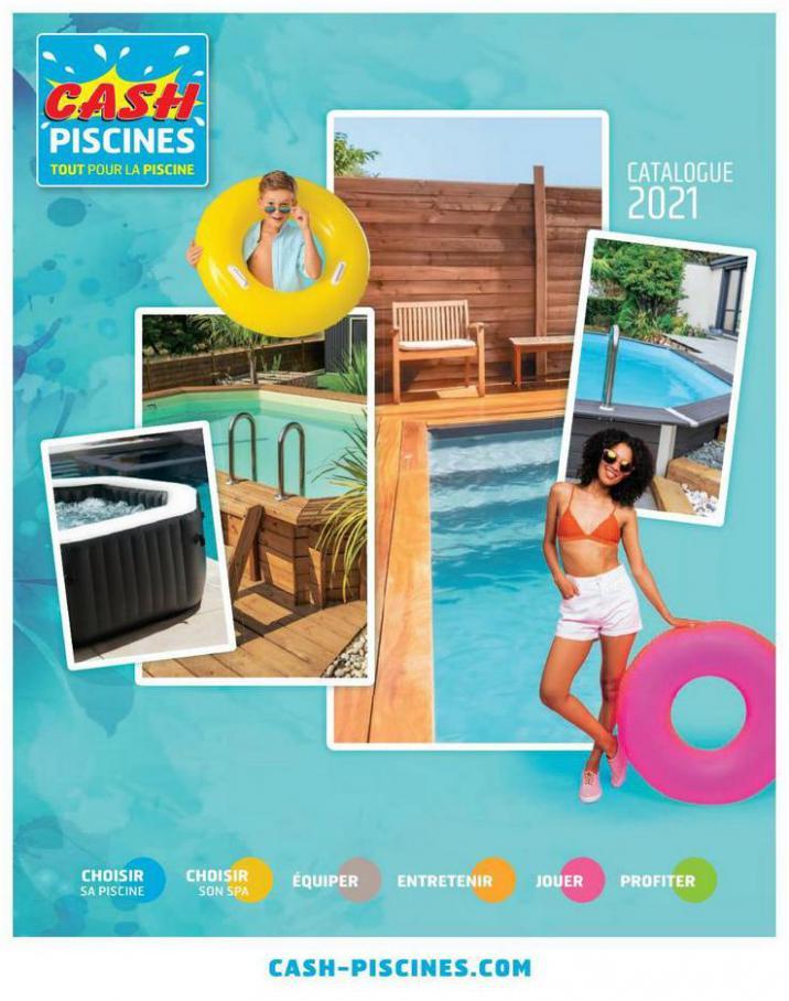 Catalogue 2021 . Cash Piscines (2021-12-31-2021-12-31)
