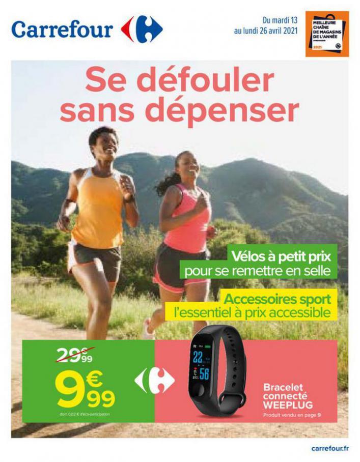 Se défouler sans dépenser . Carrefour (2021-04-26-2021-04-26)