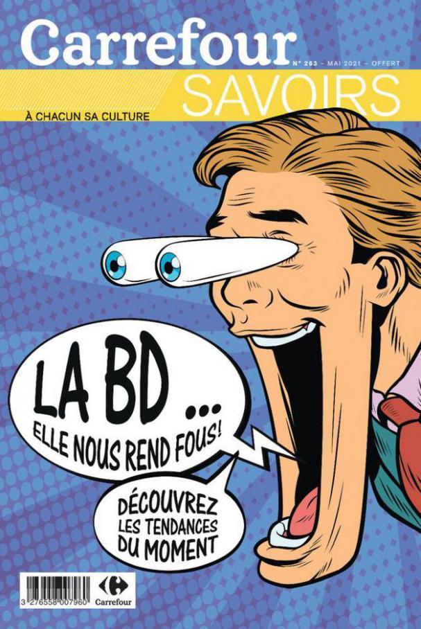 La BD... Elle nous rend fous . Carrefour (2021-05-31-2021-05-31)